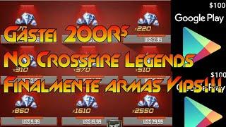🔴Coloquei 200$ no Crossfire Legends e olha no que Deu!Ganhei Arma Vip!