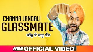 Glassmate (Official Video) | Channa Jandali | Sunny Vik | Latest Punjabi Songs 2019 | Speed Records