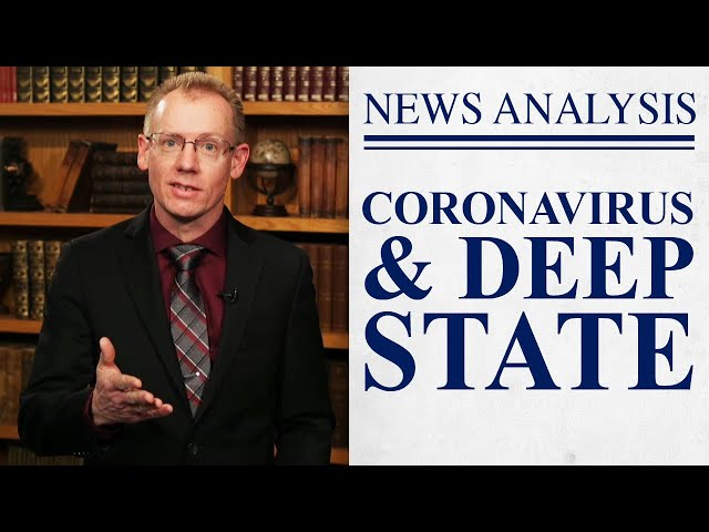 How the Deep State Will Use the Coronavirus