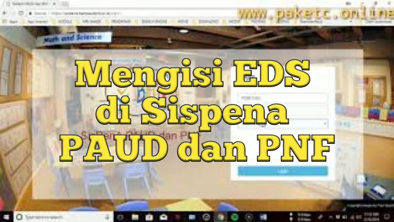 Komplit Cara Mengisi Eds Di Sispena Paud Dan Pnf Youtube