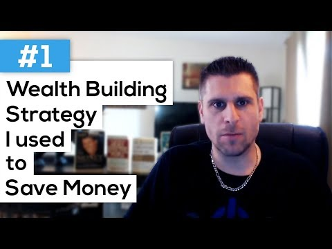 #1 Wealth Building Strategy I Used To Save $35,000 In Only 8