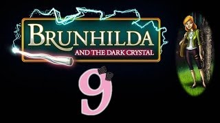 Brunhilda and the Dark Crystal - Ep9 - w/Wardfire