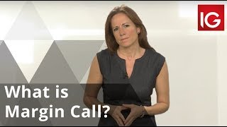 What is Margin Call?