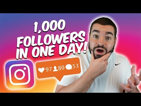 HOW TO GAIN 1,000 ACTIVE FOLLOWERS ON INSTAGRAM IN 1 DAY 2018 GROWTH HACKS