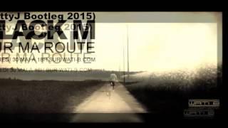 black m sur ma route mattyj bootleg 2015