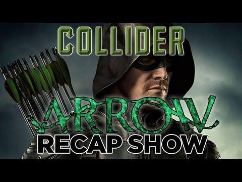 """Collider's Arrow Recap Show Season 4, Episode 23 """"Schism"""""""