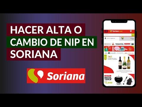 Cómo Hacer Alta o Cambio de NIP en Soriana - Paso a Paso