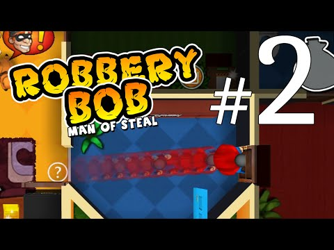 I AM...SUPER BOB!!!  Robbery Bob Gameplay Walkthrough Part 2