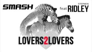 Dj Smash Feat. Ridley - Lovers 2 Lovers [Extended Mix]