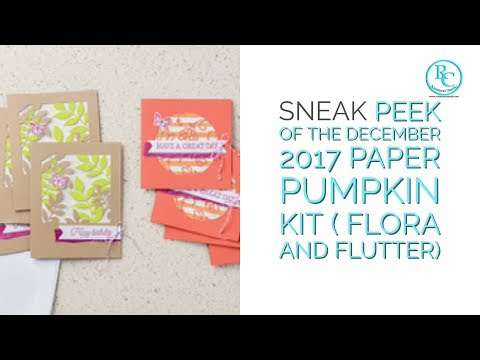 *Spolier Alert* Sneak Peek of the December 2017 Paper Pumpkin Kit ( Flora and Flutter)