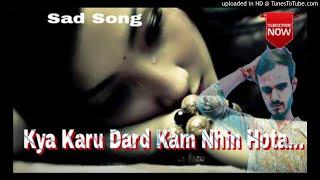 Main Woh Duniya Hoon Jahan Teri Kami Hai Saiya MP3 Best Sad Song 2018