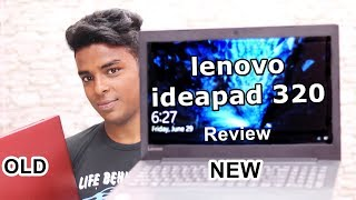 Lenovo ideapad 320 Friendly Review ₹ 26,000 (Core i3 6th Gen 4 GB/1 TB HDD/DOS)
