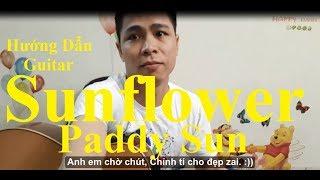 (Paddy Sun) Sunflower Guitar| Hướng Dẫn - Phần 1