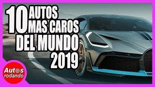 10 AUTOS MAS CAROS DEL MUNDO 2019 🔥