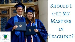 Should you get your Masters Degree in Education? | Tips to Decide Which Program is Best for You