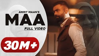 Amrit Maan : Maa (Official Video) Desi Crew | New Punjabi Songs 2021 | Latest Punjabi Songs 2021