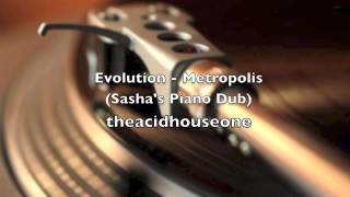 Evolution - Metropolis (Sasha