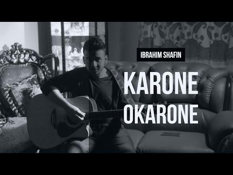 Karone Okarone | Covered by Ibrahim Shafin | Minar