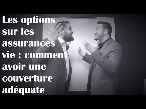 Les options sur les assurances vie : comment avoir une couverture adéquate