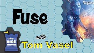 Fuse Review - with Tom Vasel