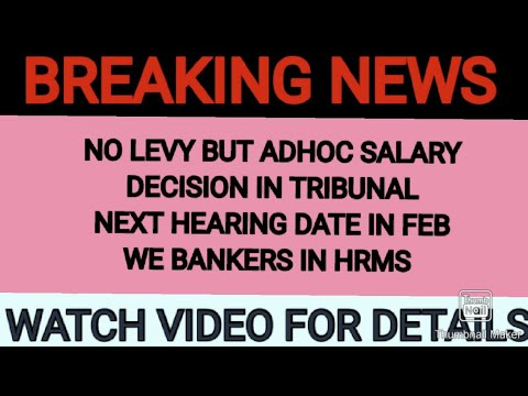 Hearing of WE BANKERS CASE in the NATIONAL INDUSTRIAL TRIBUNAL  NEXT HEARING DATE IS GIVEN