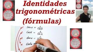 Identidades trigonométricas ( fórmulas )
