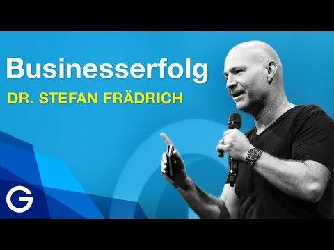 So wirst du als Selbstständiger erfolgreich – eine persönliche Geschichte // Dr. Stefan Frädrich