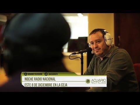 Noche Radio Nacional este 8 de diciembre en La Ceja