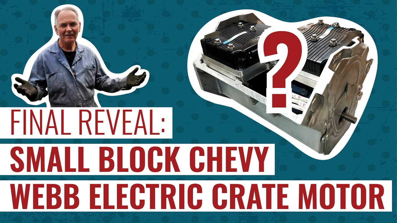 Webb E-Crate SBC Motor Reveal