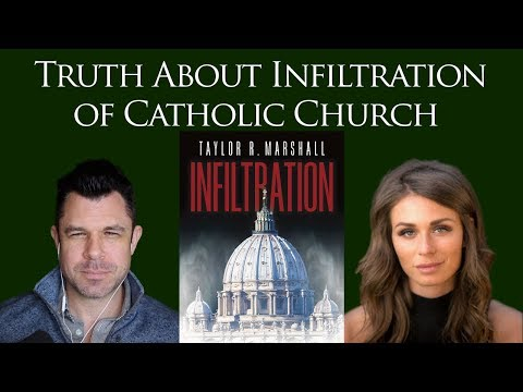 257: Truth About Infiltration of Catholic Church: Faith