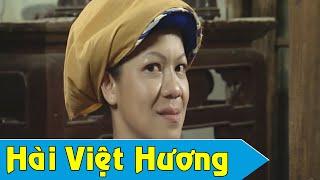 Phim Hài Hoài Linh, Chí Tài, Việt Hương: Mụ Hàng Xén Trả Thù Ba Giai Quá Xá Hay