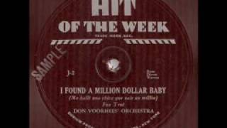 Don Voorhees & His Orchestra - I Found A Million Dollar Baby (1931)