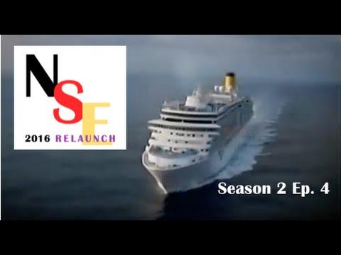NSE 2016 Cruise Ship Diaries Season 2 Ep  4 FULL DOCUMENTARY
