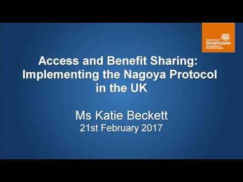 Access and Benefit Sharing: Implementing the Nagoya Protocol in the UK