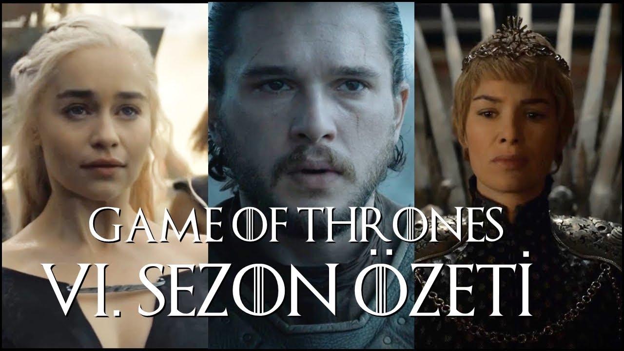Game Of Thrones 6 Sezonda Neler Olmuştu özet Youtube