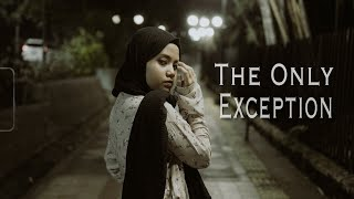 The Only Exception - Paramore (Cover) By Hanin Dhiya