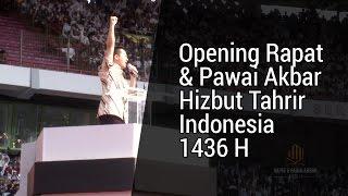 Felix Siauw - Rapat Pawai Akbar HTI 1436 H