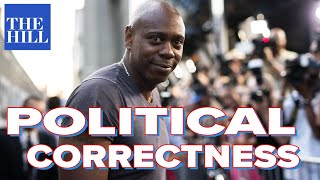 The Hill's Judy Kurtz interviews Dave Chappelle on political correctness