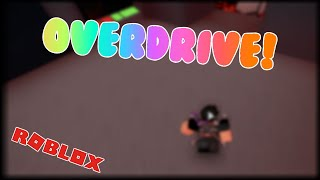 Overdrive (old ver) [FE2 MAP TEST] Roblox