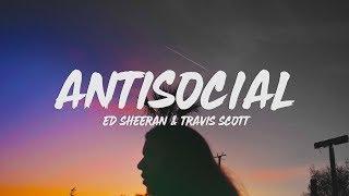 Gambar cover Ed Sheeran & Travis Scott - Antisocial (Lyrics)