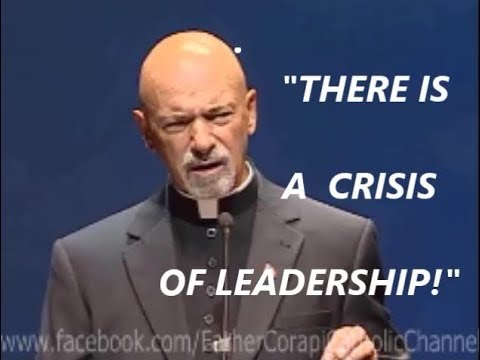"""THERE IS A CRISIS OF LEADERSHIP !"""