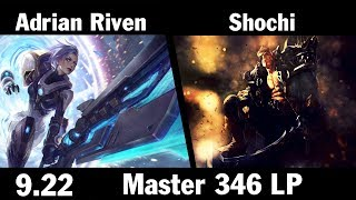 [ Adrian Riven ] Riven vs Garen [ Shochi ] Top - Adrian Riven Master 346 LP