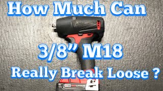 """Milwaukee Fuel M18 3/8"""" Impact- How Much Can It Really Break Loose. Ft. Lb. Test"""