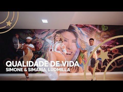 Qualidade de Vida - Simone & Simaria Ludmilla  Lore Improta - Coreografia
