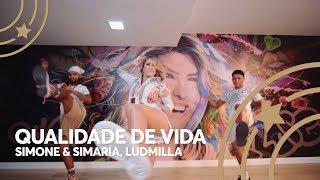Baixar Qualidade de Vida - Simone & Simaria, Ludmilla | Lore Improta - Coreografia