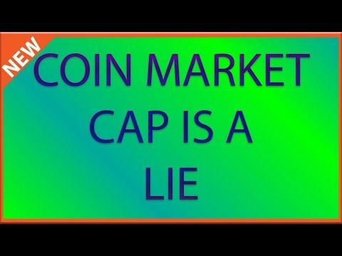 Coin Market Cap is a lie