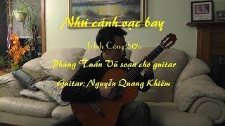 Như cánh vạc bay - Classical guitar (Arr. Phùng Tuấn Vũ. Guitar: Khiem Nguyen)