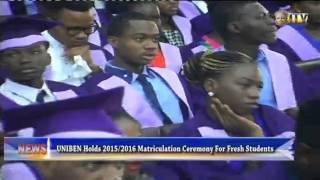 UNIBEN Holds 2015/2016 Matriculation Ceremony For Fresh Students