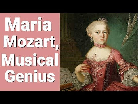 Why You've Never Heard of Maria Mozart