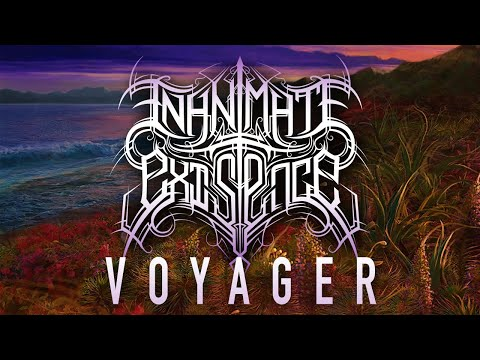INANIMATE EXISTENCE - Voyager [Official Lyric Video 2019] Mp3